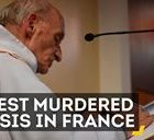 ISIS attacks church in France: brutal slaying of an elderly priest
