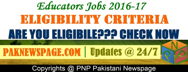 Educators Jobs 2016 Entry Test Eligibility Criteria-