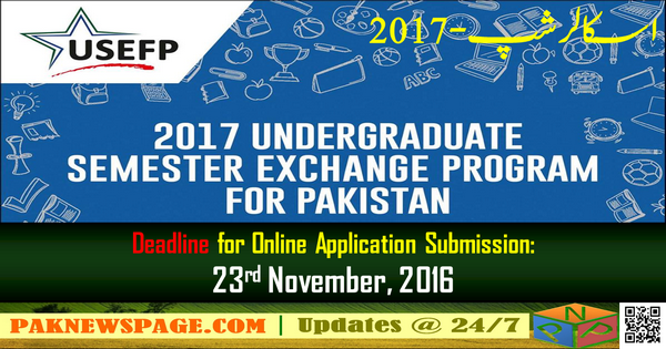Apply for 2017 Undergraduate Semester Exchange Scholarship Program by USEFP For Pakistan