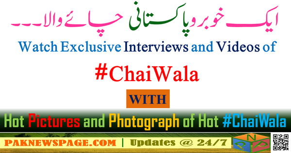 Photographs and Videos of Pakistani Arshad Khan ChaiWala from Islamabad