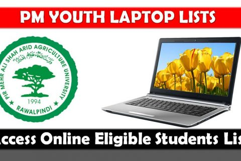 PMAS Arid University Rawalpindi Issues Initial List of Eligible Students for Laptops