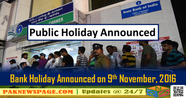 Govt declares Wednesday as Holiday in Indian on 9 November, 2016